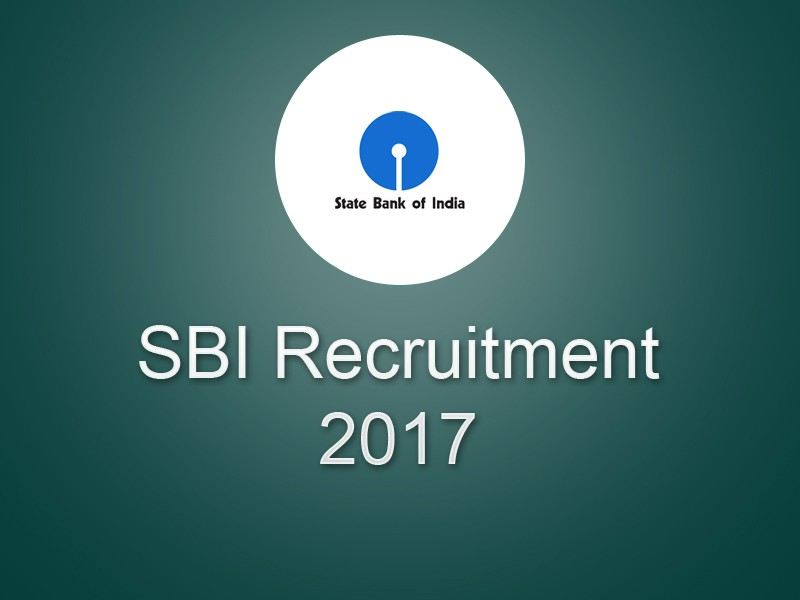 State Bank of India Probationary Officers (SBI PO) Recruitment 2017